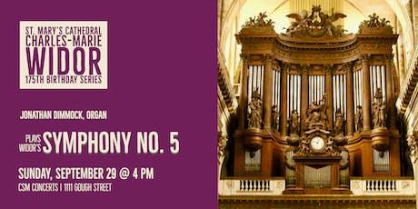 CSM Concerts   Widor 175th   Jonathan Dimmock, organ tickets