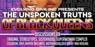 The Unspoken Truths Black Queens