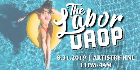 LABOR DAY PARTY // HONOLULU HAWAII tickets