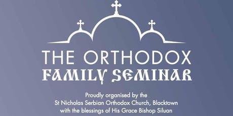 The Orthodox Family Seminar 2019 tickets