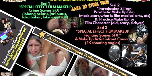 Film SFX Make Up Specialist , One Day intensive Class@Java Cities Tour