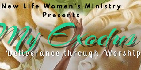 My Exodus- Deliverance Through Worship  Women's Brunch tickets