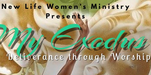 My Exodus- Deliverance Through Worship  Women's Brunch