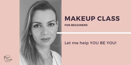 Makeup Class for Beginners by Nina Gomes tickets