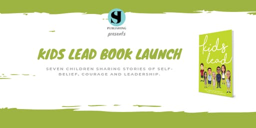 Kids Lead Book Launch