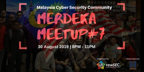 rawSEC Meetup #7 (Malaysia Cyber Security Community) tickets