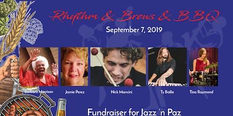 Performances a la Carte's Rhythm, Brews, BBQ FUNdraiser for Jazz 'N Paz tickets