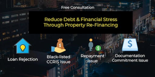 Consultation: Property Re-Financing For Cash Flow & Debt Consolidation