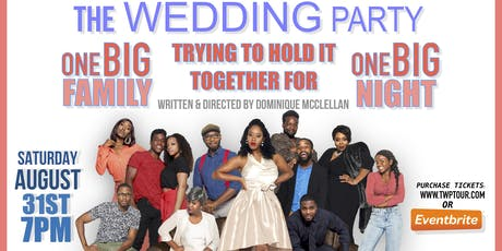 "The Hilarious Stage Play ""The Wedding Party"" tickets"