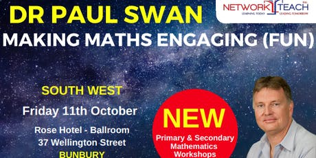 Paul Swan: Making Mathematics Engaging in a SECONDARY Context (Yr7-9) Workshop (South West) tickets