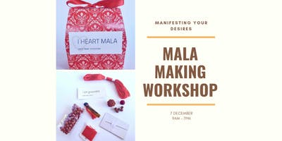 Mala Making Workshop - Manifesting Your Desires
