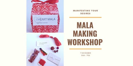 Mala Making Workshop - Manifesting Your Desires tickets