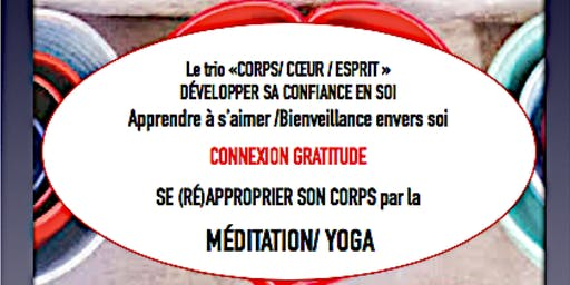 S'AIMER PAR LA CONNEXION AU COEUR/CONFÉRENCE +MEDITATION/YOGA/ GRATITUDE