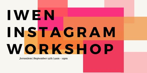 Instagram Workshop for IWEN Members