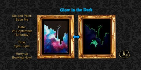 Sip and Paint (Glow in the Dark):  Save Me tickets