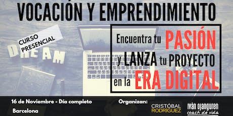 """Curso """"VOCACIÓN y EMPRENDIMIENTO""""(BCN 16.11.2019) - Acceso Premium entradas"""