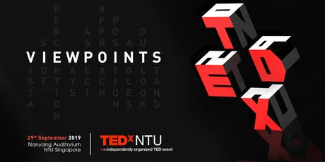 TEDx NTU 2019: VIEWPOINTS tickets