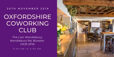 Oxfordshire Coworking Club - Bicester: Arrive 9am for 9:30 start tickets