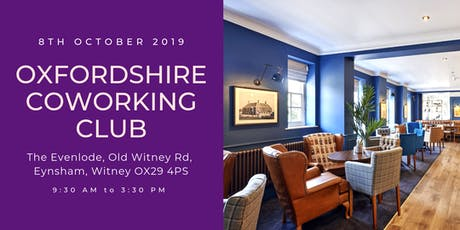 Oxfordshire Coworking Club - Witney: Arrive 9am for 9:30 start tickets