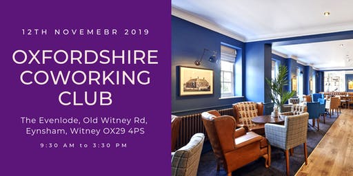 Oxfordshire Coworking Club - Witney: Arrive 9am for 9:30 start
