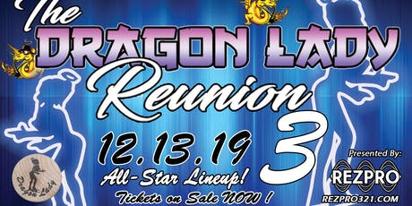 Dragon Lady Reunion 3.0 tickets