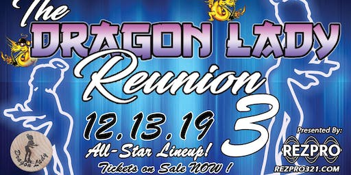 Dragon Lady Reunion 3.0