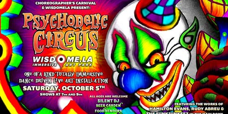 Choreographer's Carnival presents: Psychodelic Circus at Wisdome LA tickets
