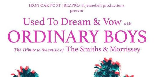 Ordinary Boys - The Smiths & Morrissey Tribute