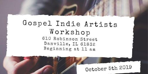 2019 Gospel Indie Artist Workshop