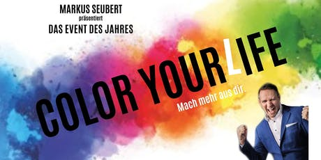Color your Life-Mach mehr aus dir. Tickets