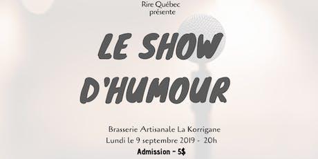 Le Show d'humour billets