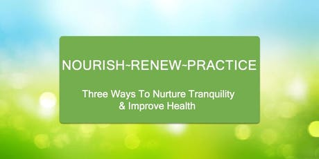 Nourish-Renew-Practice - 4-Session Workshop tickets