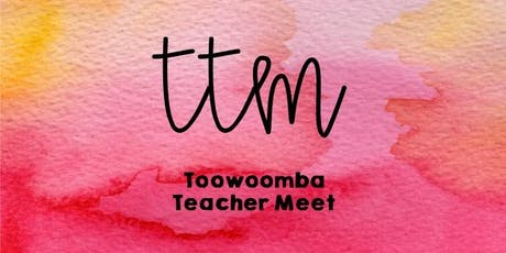 Toowoomba Teacher Meet tickets