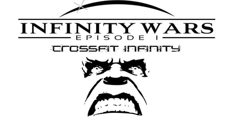 Crossfit Infinity - INFINITY WARS episode one tickets