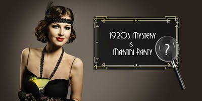 1920s Murder Mystery Martini Party - Halloween Weekend