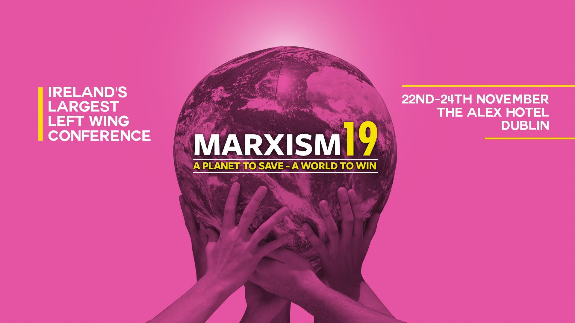Marxism 2019  A Planet to Save - A World to Win