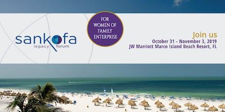 Women in Family Business - Sankofa Legacy Forum tickets
