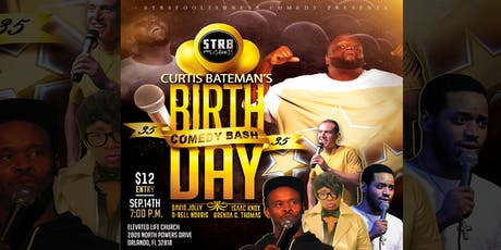 """Curtis Bateman Birthday Comedy Bash """"35 Years Young"""" tickets"""