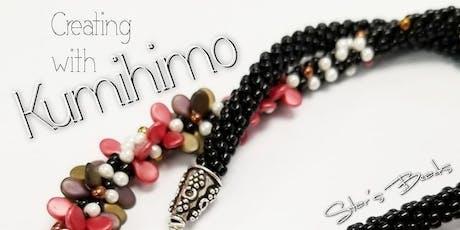 Kumihimo Basics with Beads - Jewelry Making tickets