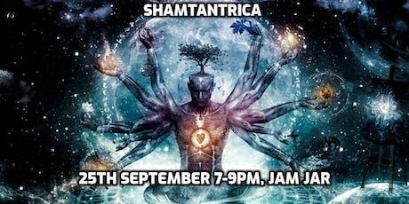 Shamtantrica  tickets