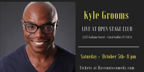 Have-Nots Comedy Presents Kyle Grooms tickets