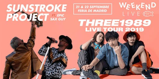 Sunstroke Project + THREE1989 en Madrid Weekend Live