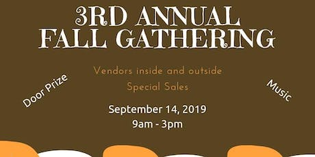 3rd Annual Fall Gathering tickets