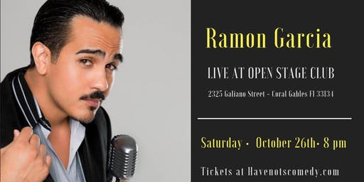 Have-Nots Comedy Presents Ramon Garcia