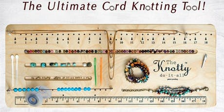 Knotty Do It All 101 - Jewelry Making tickets