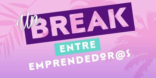 Un Break entre Emprendedor@s