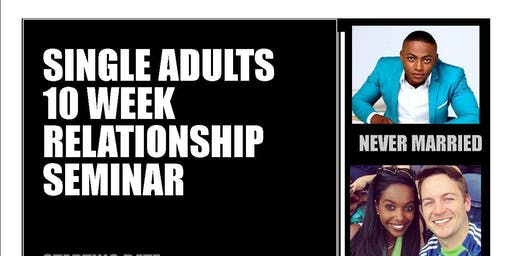 Copy of SINGLE ADULTS RELATIONSHIP SEMINAR