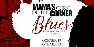 Mama's Curse of the Corner Blues