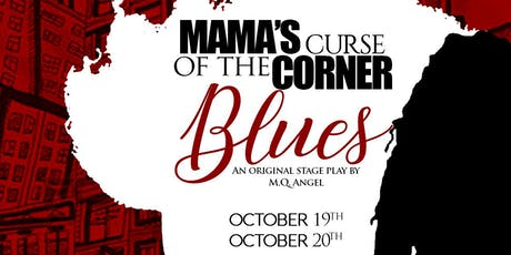 Mama's Curse of the Corner Blues tickets