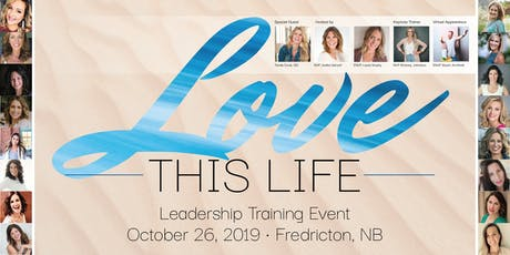 LOVE this LIFE ~ Training with Expert DREAMERS ~ Fredericton tickets